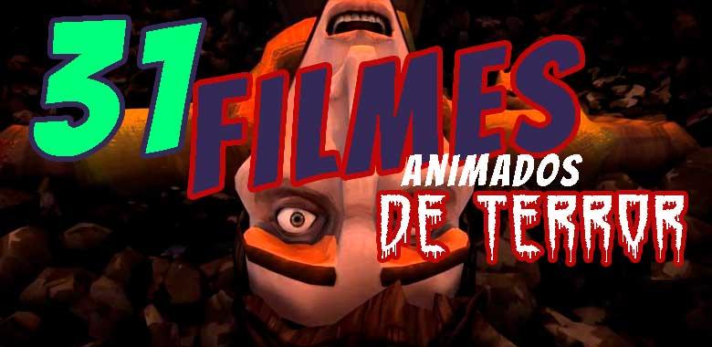 Los 31 filmes animados de terror
