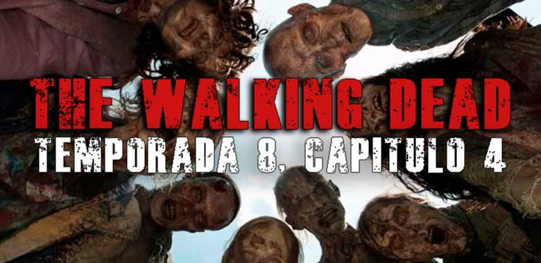 The walking dead, temporada 8, capitulo 4