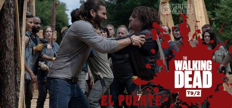 The Walking Dead temporada 9 episodio 2, El puente.