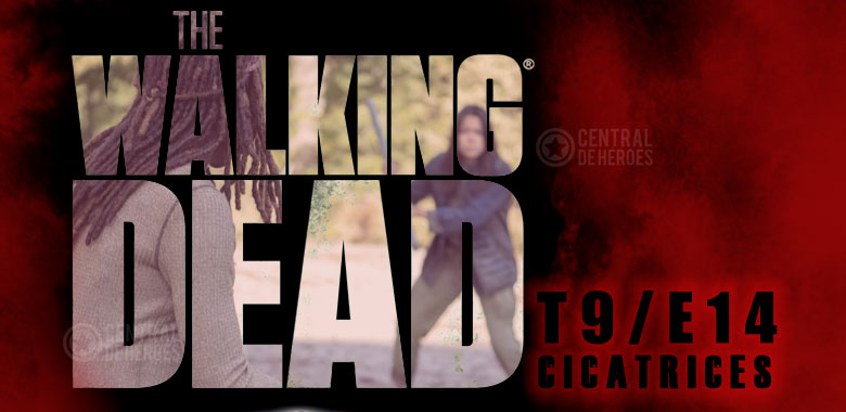 Scars, cicatrices, the walking dead temporada 9.
