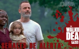 The walking dead temporada 9 episodio 3, señales de alerta