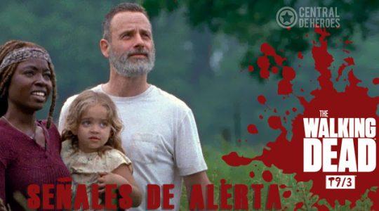 The walking dead temporada 9 episodio 3, señales de alerta