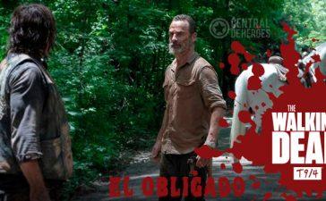 The walking dead temporada 9 episodio 4, The obliged(El obligado)