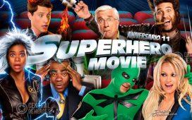 Superhero movie aniversario 11