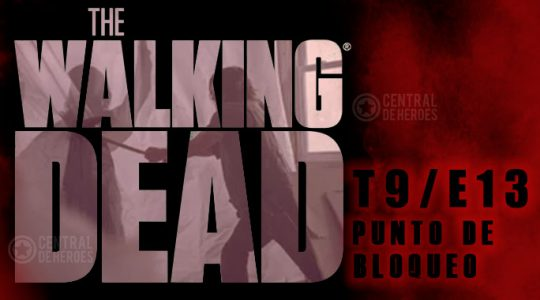 The walking dead temporada 9, episodio 13