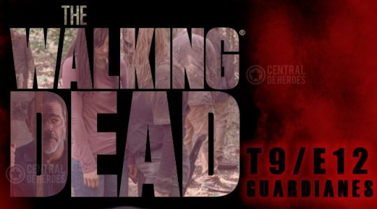 The walking dead, temporada 9, episodio 12, Guardianes.